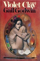 VIOLET CLAY. [Hardcover] by Godwin, Gail. - $18.00