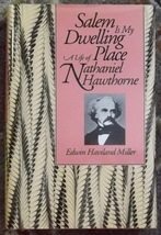 Salem is My Dwelling Place A Life of Nathaniel Hawthorne Edwin Haviland ... - $5.00