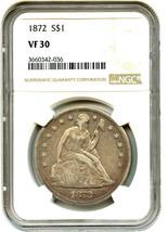1872 $1 NGC VF30 - Liberty Seated Dollar - $564.30