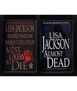 Lisa Jackson Most Likely to Die and Almost Dead... - $7.99