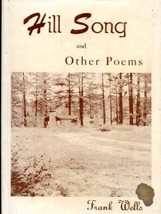 Hill Song and Other Poems [Unknown Binding] by - $7.00