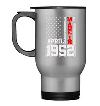 Made In Legends Born In APRIL 1952 Vintage 66 Yrs Years Old - $21.99