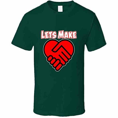 Lets Make A Deal Love T Shirt S Forest Green
