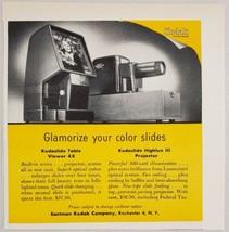 1954 Print Ad Kodak Kodaslide Viewer & Highlux III Projectors Rochester,NY - $10.87