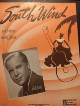 South Wind Vintage Sheet Music Kim Gannon Mabel Wayne 1942 - $7.70