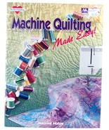 Machine Quilting Made Easy Maurine Noble Patchwork Place The Joy of Quil... - $6.00