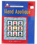 Basic Quilt Making Hand Applique Mimi Dietrich Patchwork Book Quilting P... - $5.00