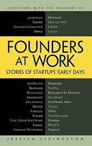Founders at Work: Stories of Startups' Early Days [Hardcover] Livingston, Jessic image 3