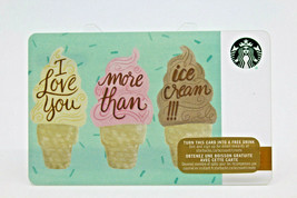 Starbucks Coffee 2015 Gift Card I Love You More Than Ice Cream !! Zero B... - $12.77