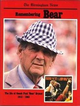 "Remembering Bear: The Life of Coach Paul ""Bear"" Bryant 1913-1983 [Paperback] Pau"