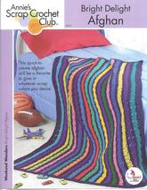 Bright Delight Afghan~Annie's Crochet Pattern - $2.49