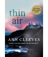 Thin Air : Shetland Island Mystery #6 : Ann Cleeves : New Hardcover @ZB - $13.99