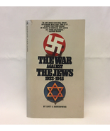 The War Against The Jews 1933-1945 Lucy S Dawidowicz definitive Holocaus... - $3.00