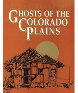 Ghosts of the Colorado Plains ~ Ghost Towns - $29.95