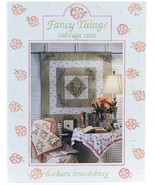 Fancy Things Cabbage Rose Barbara Brandeburg Quilt Patterns Book Quilting - $8.00