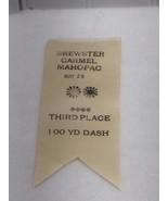 1939 Brewster Carmel Mahopac New York 3rd Place Ribbon 100 Yard Dash 222... - $24.74