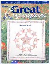 Great Expectations Karey Bresenhan Texas Quilting Quilt Patterns Patchwo... - $5.00
