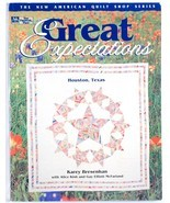 Great Expectations Karey Bresenhan Texas Quilting Quilt Book That Patchw... - $5.00