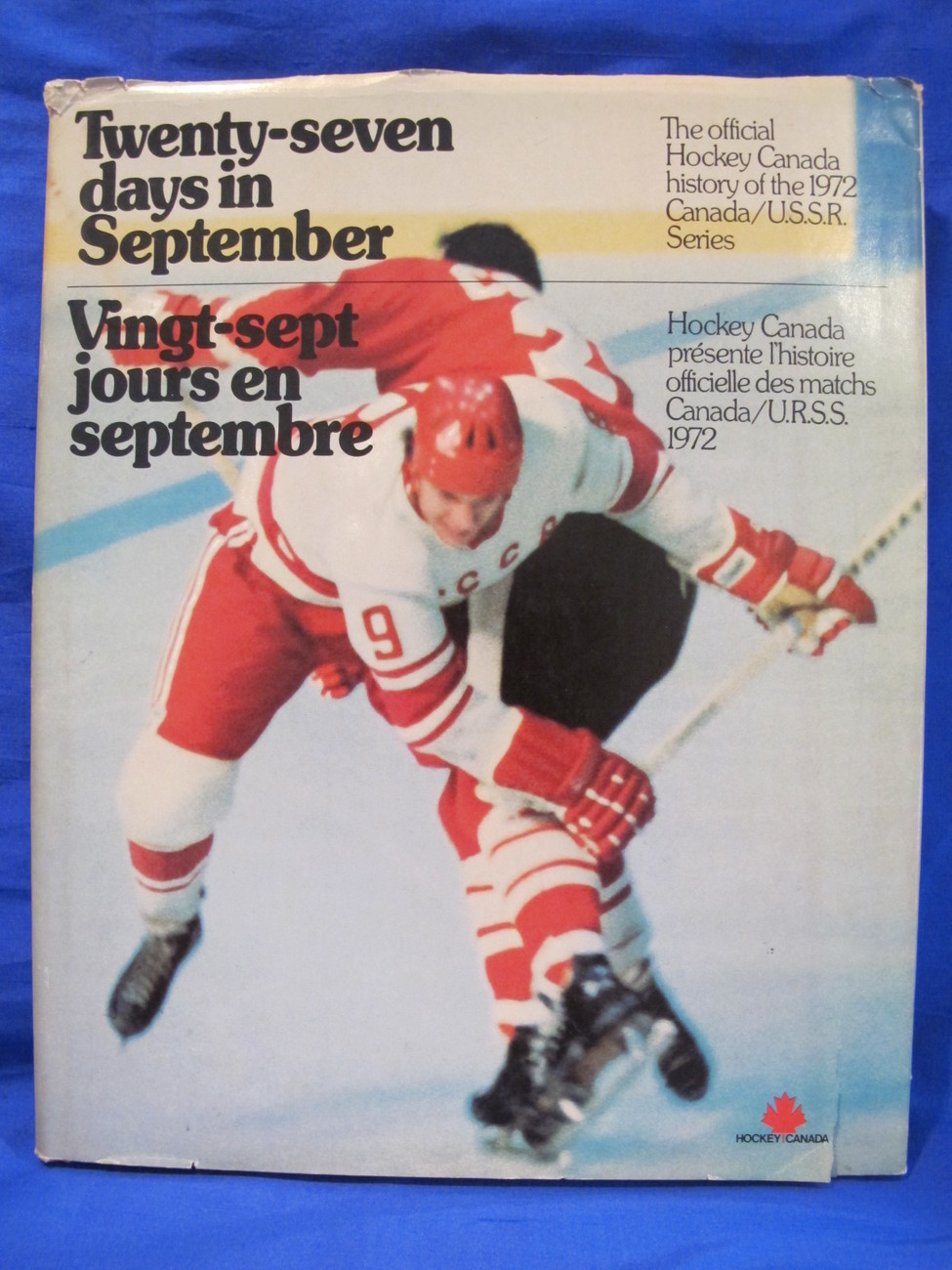 Twenty Seven Days in September World Hockey Canadians Russians USSR Red Army