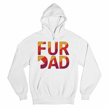 Fur Dad Sweatshirt Dog Lover Pet Owner Father's Day Daddy Dadlife Hoodie - $27.07+