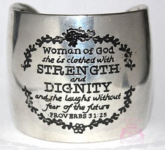 Woman of God Proverbs 31:25 Strength Dignity Antique Silver Tone Cuff Bracelet - $24.95