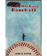 The Boy Who Saved Baseball - John H. Ritter - SC - 2003 - 0-14-240286-9 - $0.97