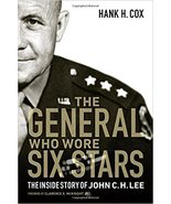 The General Who Wore Six Stars: The Inside Story of John C. H. Lee - $26.95