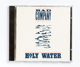 Bad Company - Holy Water - $4.25