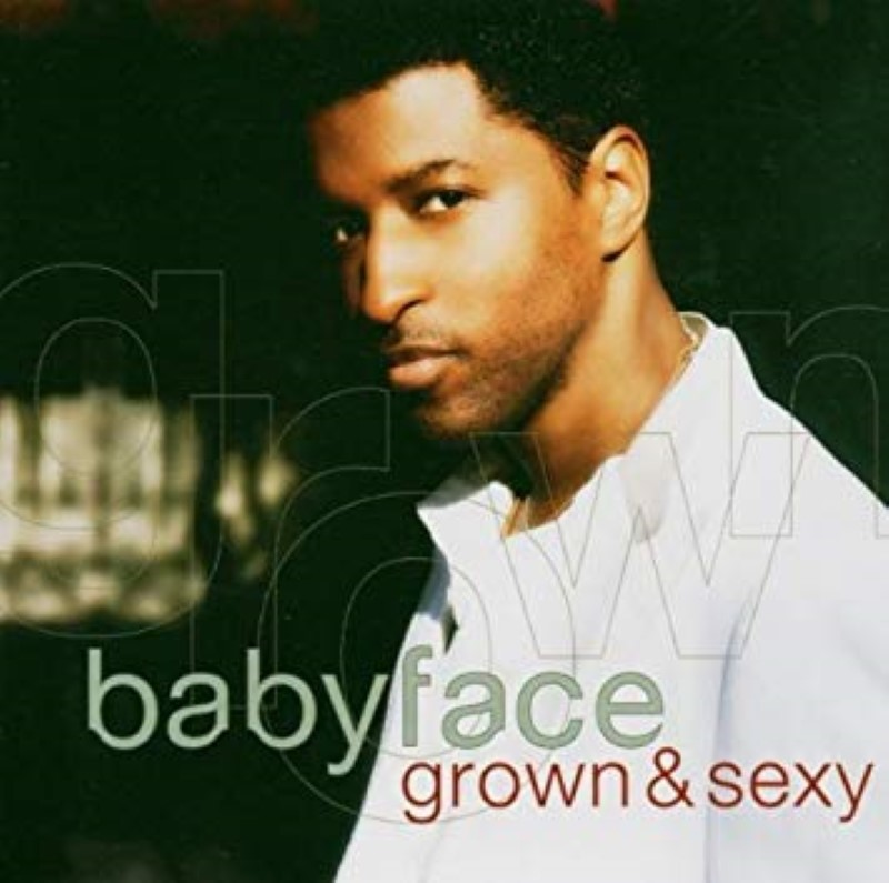 Grown and Sexy by Babyface Cd
