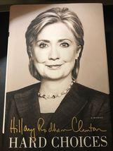HARD CHOICES. HILLARY RODHAM CLINTON. 2014. FIRST EDITION! - $8.95