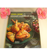 American Express Food & Wine Annual Cookbook 2012 Over 700 Dining & Ente... - $19.99