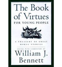 Book of Virtues for Young People Bennett, William J - $5.79