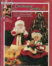 Crochet Pattern & Instruction Booklet-Christmas Scents-Santa-Mrs. Claus - $4.95