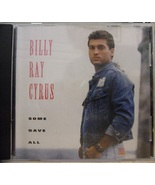 Billy Ray Cyrus-Some Gave All-1992-CD-Like New - $7.50