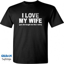 I LOVE MY WIFE Men Black T-Shirt New - $17.99