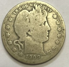 1909 BARBER QUARTER - NICE GRADE CIRCULATED COIN   #745 - $7.19