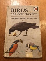 "1975-78 ""BIRDS AND HOW THEY LIVE"" LADYBIRD BOOK (SERIES 651 - 24p NET) - $1.29"