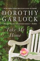 Take Me Home [Audio CD] Dorothy Garlock - $7.50