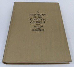 Harmony of the Sysnoptic Gospels: Burton and Goodspeed 1929 Christian Bo... - $12.23