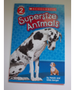 Supersize Animals by Melvin and Gilda Berger Sc... - $2.95