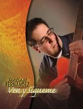 Ven y Sigueme by Santiago Fernandez - Guitar Songbook