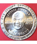 $1 Casino Token. MGM Grand, Las Vegas, NV. 1995, George Foreman. A37. - $4.25
