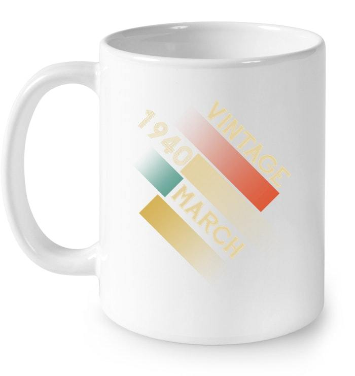 Retro Vintage Classic Born In March 1940 Gift 78 Years Old Gift Coffee Mug