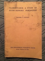 Clairvoyance: A Study of Extra-Sensory Perception - by Phoebe Bendit - $17.64