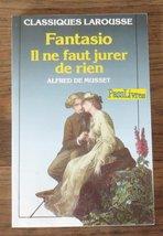 Il Ne Faut Jurer De Rien/Fantasio (French Edition) Musset - $14.59