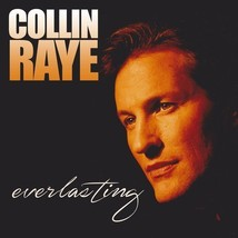 EVERLASTING by Collin Raye