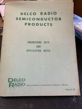 Delco Radio Semiconductor Products Engineering Data And Application Note... - $49.45