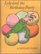 Lyle and the Birthday Party, A Weekly Reader Book Club Edition - $6.75
