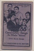 Vintage 1926 Twice 55 Community Songs For Male Voice Blue Book C.C Birch... - $14.85
