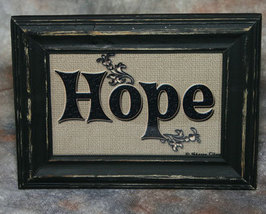 Hope Sign in Distressed Shabby Black Frame 4x6 - $7.95